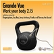 Grande Vue Work Your Body 2.15
