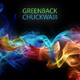 Greenback Chuckwaiii