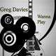 Greg Davies Wanna Play