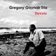 Gregory Gaynair Trio De Voto