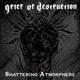 Grief of Destruction Shattering Atmosphere