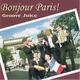 Groove Juice Bonjour Paris