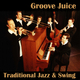 Groove Juice Traditional Jazz & Swing
