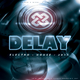 Groove N Effect´s Delay Electro House 2011