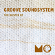 Groove Soundsystem The Wisper Ep