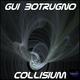 Gui Botrugno Collisium