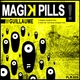 Guillaume Magik Pills