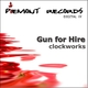 Gun For Hire Clockworks
