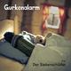 Gurkenalarm Der Siebenschläfer(Live)