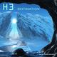 H 3 Destination