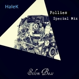 Follies(Special Mix) by Halek mp3 download