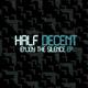 Half Decent Enjoy the Silence - EP