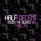 Half Decent - Enjoy the Silence EP, Vol. 3
