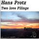 Hans Protz - Two Love Filings