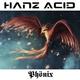 Hanz Acid Phönix
