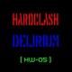 Hardclash Delirium