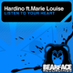 Hardino Ft Marie Louise Listen to Your Heart