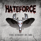 Hateforce - The Enemy in Me