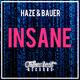 Haze & Bauer Insane