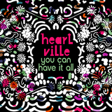 You Can Have It All by Heartville mp3 download