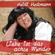 Heidi Hedtmann Liebe ist das achte Wunder