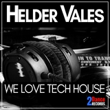 We Love Tech House by Helder Vales mp3 download