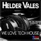 Helder Vales - We Love Tech House