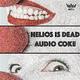 Helios Is Dead Audio Coke