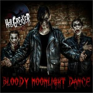 Hellgreaser - Bloody Moonlight Dance (Vladek Records)