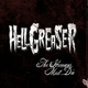 Hellgreaser The Humans Must Die
