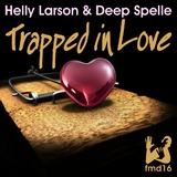 Trapped in Love by Helly Larson & Deep Spelle mp3 download
