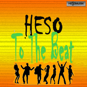Heso - To the Beat (Hesomusik)