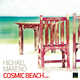 Hichael Mareno Cosmic Beach Part 1