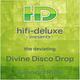 Hifi Deluxe The Deviating Divine Disco Drop