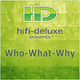 Hifi Deluxe Who What Why