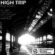 High Dudes High Trip