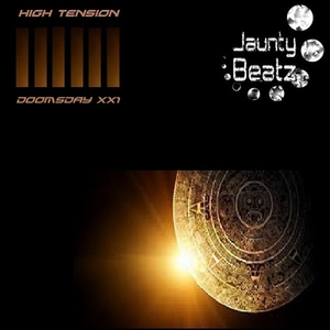 High Tension - Doomsday (Jaunty Beatz Records)
