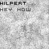 Hey How by Hilpert mp3 download