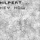Hilpert Hey How