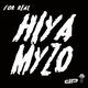 Hiyamyzo For Real