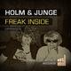 Holm & Junge Freak Inside