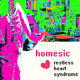 Homesic Restless Heart Syndrome EP
