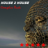 Complex Beats by House 2 House mp3 download
