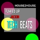 House 2 House Funked Up Jackin Tech Beats