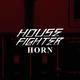 House Fighter - Horn