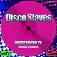 House Music Tv Disco Slaves