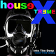 HouseX-Treme Into the Deep