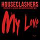 Houseclashers My Love (Enzio Velli & Balu Da Houseclasher Mix)