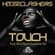Houseclashers Touch(Enzio Velli vs. Balu da Houseclasher Mix)