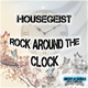 Housegeist - Rock Around the Clock
